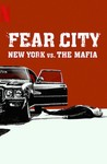 Fear City: New York vs. the Mafia