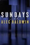 Sundays with Alec Baldwin Image