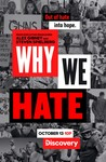 Why We Hate: Season 1