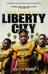 Warriors of Liberty City: Season 1