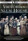 Victorian Slum House: Season 1