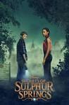 Secrets of Sulphur Springs: Season 1