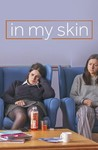 In My Skin: Season 1