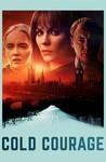 Cold Courage: Season 1