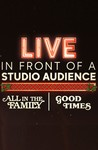 Live in Front of a Studio Audience: 'All in the Family' and 'Good Times': Season 1