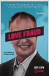 Love Fraud: Season 1