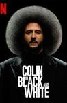 Colin in Black & White: Season 1