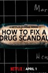 How to Fix a Drug Scandal: Season 1
