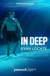 In Deep with Ryan Lochte Image