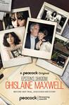 Epstein's Shadow: Ghislaine Maxwell: Season 1