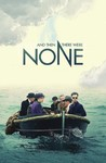 And Then There Were None (2016)