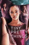 Tiny Pretty Things: Season 1