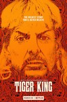 Tiger King: Murder, Mayhem and Madness: Season 1
