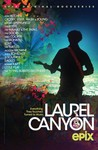 Laurel Canyon: Season 1