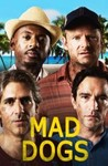Mad Dogs (2016) Image