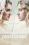 Possessions: Season 1