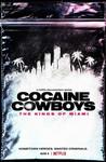 Cocaine Cowboys: The Kings of Miami: Season 1