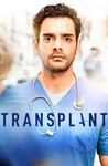 Transplant: Season 1