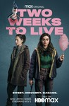 Two Weeks to Live: Season 1