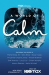 A World of Calm: Season 1