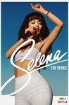 Selena: The Series: Season 1