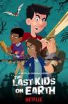 The Last Kids on Earth: Season 1