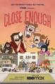 Close Enough: Season 1