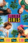 Florida Girls: Season 1