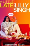A Little Late with Lilly Singh: Season 1