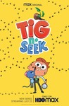 Tig n' Seek: Season 1 Image