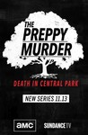 The Preppy Murder: Death in Central Park: Season 1