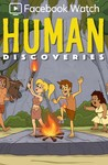 Human Discoveries: Season 1