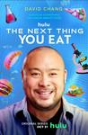 The Next Thing You Eat: Season 1 Image