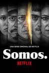 Somos.: Season 1